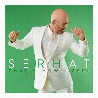 Cover Serhat - That's How I Feel