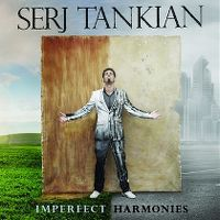 Cover Serj Tankian - Imperfect Harmonies