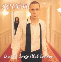 Cover Seven - Live @ Cargo Club London