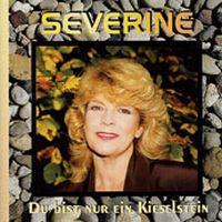 Cover Séverine - Du bist nur ein Kieselstein