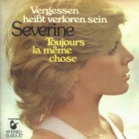 Cover Séverine - Vergessen heißt verloren sein