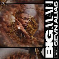 Cover Sevn Alias feat. Mula B & Trobeats - Big Man