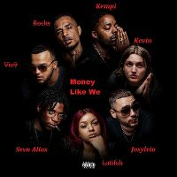 Cover Sevn Alias, Kevin, Josylvio & Kempi - Money Like We