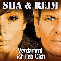Cover Sha & Reim - Verdammt ich lieb Dich
