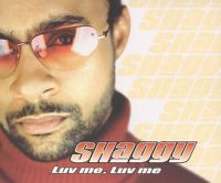 Cover Shaggy - Luv Me, Luv Me