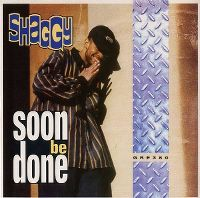 Cover Shaggy - Soon Be Done