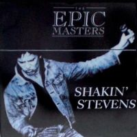 Cover Shakin' Stevens - The Epic Masters