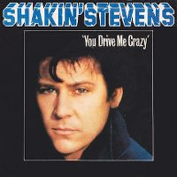 Cover Shakin' Stevens - You Drive Me Crazy