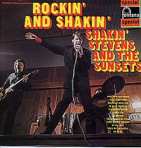 Cover Shakin' Stevens And The Sunsets - Rockin' And Shakin'
