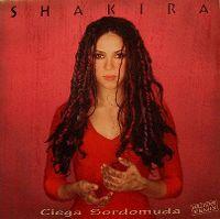 Cover Shakira - Ciega, Sordomuda