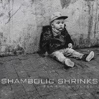 Cover Shambolic Shrinks - For The Wildness