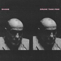 Cover Shame - Drunk Tank Pink