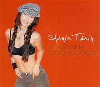 Cover Shania Twain - I'm Gonna Getcha Good!