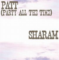 Cover Sharam - PATT (Party All The Time)