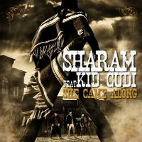 Cover Sharam feat. Kid Cudi - She Came Along