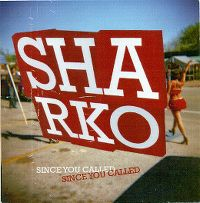 Cover Sharko - Since You Called