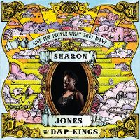 Cover Sharon Jones & The Dap-Kings - Give The People What They Want