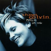 Cover Shawn Colvin - Nothin' On Me