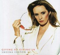 Cover Sheena Easton - Giving Up Giving In