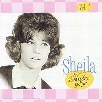 Cover Sheila - Vol. 1 - Les années yéyé