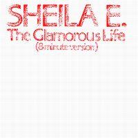 Cover Sheila E. - The Glamorous Life