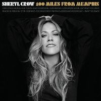 Cover Sheryl Crow - 100 Miles From Memphis