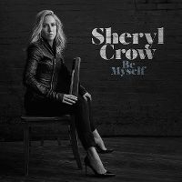 Cover Sheryl Crow - Be Myself