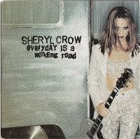 Cover Sheryl Crow - Everyday Is A Winding Road