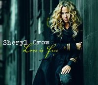 Cover Sheryl Crow - Love Is Free