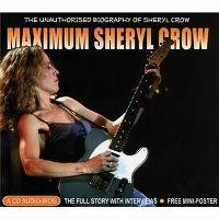 Cover Sheryl Crow - Maximum Sheryl Crow