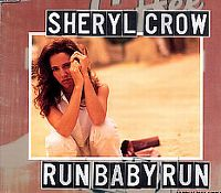 Cover Sheryl Crow - Run, Baby, Run
