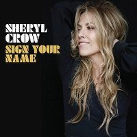 Cover Sheryl Crow - Sign Your Name