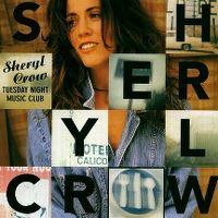 Cover Sheryl Crow - Tuesday Night Music Club