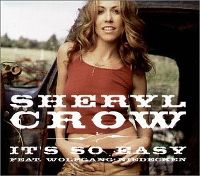 Cover Sheryl Crow feat. Wolfgang Niedecken - It's So Easy