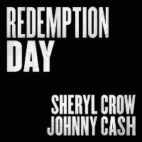 Cover Sheryl Crow, Johnny Cash - Redemption Day
