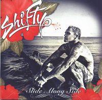 Cover Shifty - Slide Along Side