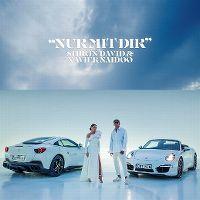 Cover Shirin David & Xavier Naidoo - Nur mit dir