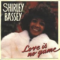 Cover Shirley Bassey - Love Is No Game