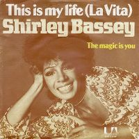 Cover Shirley Bassey - This Is My Life (La Vita)