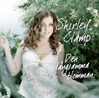 Cover Shirley Clamp - Den långsamma blomman