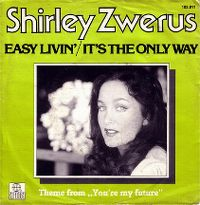 Cover Shirley Zwerus - Easy Livin' / It's The Only Way