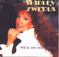 Cover Shirley Zwerus - Wil je me soms kwijt