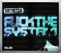 Cover Showtek - Fuck The System Vol. 001