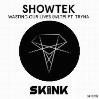 Cover Showtek feat. Tryna - Wasting Our Lives (WLTP)
