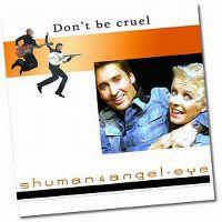 Cover Shuman & Angel-Eye - Don't Be Cruel