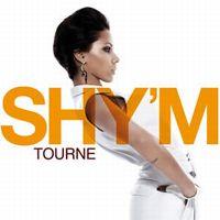 Cover Shy'm - Tourne