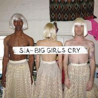 Cover Sia - Big Girls Cry