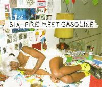 Cover Sia - Fire Meet Gasoline