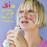 Cover Sia - Some People Have REAL Problems