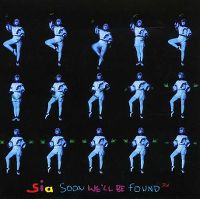 Cover Sia - Soon We'll Be Found